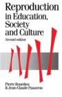 Image for Reproduction in Education, Society and Culture