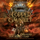 Image for The Copper Gauntlet : Magisterium Book 2