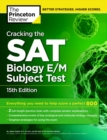 Image for Cracking The Sat Biology E/M Subject Test, 15th Edition