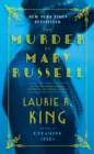 Image for The Murder of Mary Russell : A novel of suspense featuring Mary Russell and Sherlock Holmes