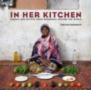 Image for In her kitchen  : favorite recipes from grandmas around the world