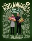 Image for The Portlandia cookbook  : cook like a local