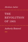 Image for The revolution of 1905  : authority restored
