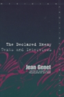 Image for The declared enemy  : texts and interviews