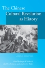 Image for The Chinese Cultural Revolution as History