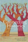 Image for Connecting histories  : decolonization and the Cold War in Southeast Asia 1945-1962