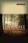 Image for Living thought  : the origins and actuality of Italian philosophy