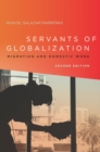 Image for Servants of globalization  : migration and domestic work