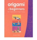 Image for Origami for beginners  : the creative world of paper folding
