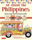 Image for All about the Philippines  : stories, songs, crafts and games for kids