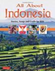 Image for All about Indonesia  : stories, crafts and more