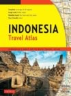 Image for Indonesia Travel Atlas Third Edition