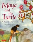 Image for Maya and the Turtle : A Korean Fairy Tale
