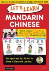Image for Let's Learn Mandarin Chinese Kit : 64 Basic Mandarin Chinese Words and Their Uses (Flash Cards, Audio CD, Games & Songs, Learning Guide and Wall Chart)