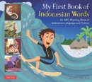 Image for My first book of Indonesian words  : an ABC rhyming book of Indonesian language and culture