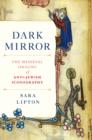 Image for Dark mirror  : the medieval origins of anti-Jewish iconography