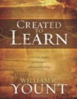 Image for Created to Learn : A Christian Teacheras Introduction to Educational Psychology, Second Edition
