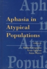 Image for Aphasia in Atypical Populations