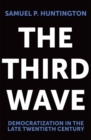 Image for The Third Wave : Democratization in the Late Twentieth Century