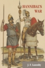 Image for Hannibal's War : A Military History of the Second Punic War