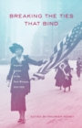Image for Breaking The Ties That Bind : Popular Stories of the New Woman, 1915-1930