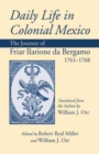 Image for Daily Life in Colonial Mexico : The Journey of Friar Ilarione da Bergamo, 1761-1768
