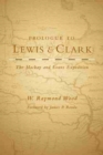 Image for Prologue to Lewis and Clark : The Mackay and Evans Expedition