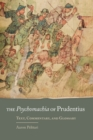Image for The Psychomachia of Prudentius : Text, Commentary, and Glossary