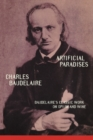 Image for Artificial Paradises : Baudelaire's Masterpiece on Hashish
