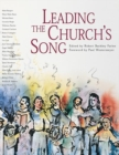 Image for Leading the Church's Song : A Practical Introduction to Leading Congregational Song
