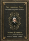 Image for The Jefferson Bible : The Life and Morals of Jesus of Nazareth