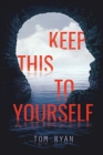 Image for KEEP THIS TO YOURSELF