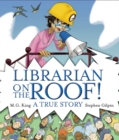 Image for Librarian on the Roof! A True Story