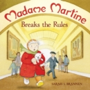 Image for Madame Martine Breaks The Rules