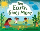 Image for The Earth gives more