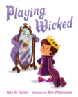 Image for Playing Wicked