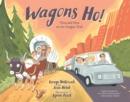 Image for Wagons Ho!