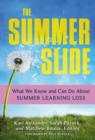 Image for The Summer Slide : What We Know and Can Do About Summer Learning Loss