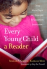 Image for Every Young Child a Reader : Using Marie Clay's Key Concepts for Classroom Instruction
