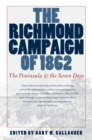 Image for The Richmond Campaign of 1862 : The Peninsula and the Seven Days