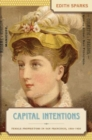 Image for Capital Intentions : Female Proprietors in San Francisco, 1850-1920