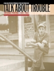 Image for Talk about Trouble : A New Deal Portrait of Virginians in the Great Depression