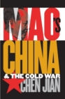 Image for Mao's China and the Cold War