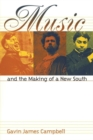 Image for Music and the Making of a New South
