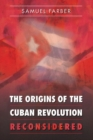 Image for The Origins of the Cuban Revolution Reconsidered