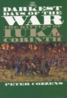 Image for The Darkest Days of the War : The Battles of Iuka and Corinth