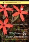 Image for Wildflowers and Plant Communities of the Southern Appalachian Mountains and Piedmont : A Naturalist's Guide to the Carolinas, Virginia, Tennessee, and Georgia