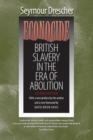 Image for Econocide : British Slavery in the Era of Abolition