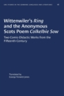 Image for Wittenwiler's Ring and the Anonymous Scots Poem Colkelbie Sow : Two Comic-Didactic Works from the Fifteenth Century