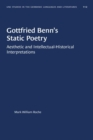 Image for Gottfried Benn's Static Poetry : Aesthetic and Intellectual-Historical Interpretations